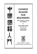 Chinese Reader for Beginners  with Exercises in Writing and Speaking