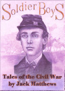 Soldier Boys: Tales of the Civil War