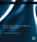 9 11 and Collective Memory in US Classrooms