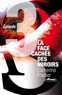 La Face cachée des miroirs épisode 3