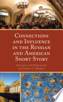 Connections And Influence In The Russian And American Short Story