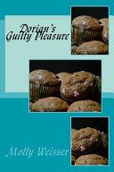 Dorian s Guilty Pleasure