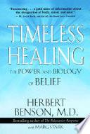 """""""Timeless Healing"""" by Herbert Benson, Marg Stark"""