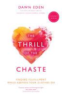 The Thrill of the Chaste (Catholic Edition) [Pdf/ePub] eBook