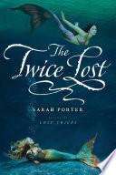 The Twice Lost Book