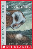 Pdf Guardians Of Ga'Hoole #7: The Hatchling