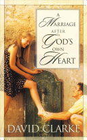 A Marriage After God s Own Heart