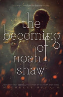 Pdf The Becoming of Noah Shaw