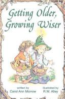 Getting Older, Growing Wiser