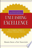Unleashing Excellence  : The Complete Guide to Ultimate Customer Service