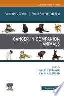 Cancer in Companion Animals, An Issue of Veterinary Clinics of North America: Small Animal Practice, Ebook
