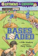 Raymond & Graham, Bases Loaded