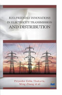 Eco Friendly Innovations in Electricity Transmission and Distribution