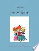 Hi, Mitkids!