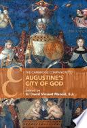 The Cambridge Companion to Augustine s City of God