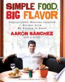 Simple Food  Big Flavor Book
