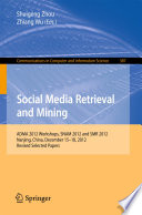 Social Media Retrieval and Mining
