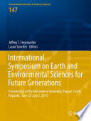 International Symposium on Earth and Environmental Sciences for Future Generations Book