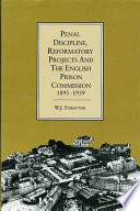 Penal Discipline, Reformatory Projects and the English Prison Commission 1895-1939