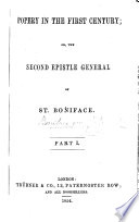 Popery in the First Century  or the Second Epistle General of St  Boniface   By Sir George Sinclair   Book