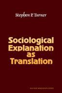 Sociological Explanation As Translation