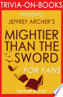 Mightier Than the Sword  A Novel by Jeffrey Archer  Trivia On Books  Book