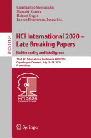 HCI International 2020     Late Breaking Papers  Multimodality and Intelligence