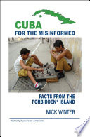 Cuba For The Misinformed Book PDF