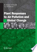 Plant Responses to Air Pollution and Global Change Book