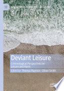 Deviant Leisure