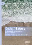 Pdf Deviant Leisure