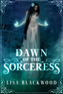 Dawn of the Sorceress