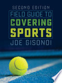 """Field Guide to Covering Sports"" by Joe Gisondi"