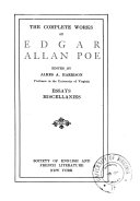 The Complete Works of Edgar Allan Poe: Essays and miscellanies