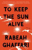 To Keep the Sun Alive [Pdf/ePub] eBook