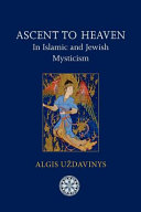 Ascent to Heaven in Islamic and Jewish Mysticism ebook