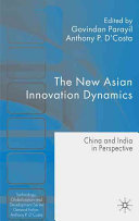 The New Asian Innovation Dynamics