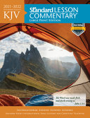 KJV Standard Lesson Commentary r  Large Print Edition 2021 2022
