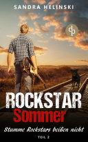 Stumme Rockstars beißen nicht - Rockstar Sommer (Teil 2)