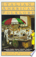 """Italian-American Folklore"" by Frances M. Malpezzi, William M. Clements"