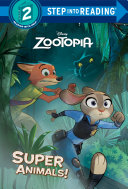 Super Animals   Disney Zootopia