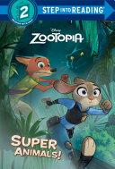 Super Animals   Disney Zootopia  Book
