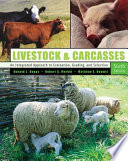 Livestock and Carcasses  : An Integrated Approach to Evaluation, Grading and Selection
