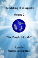 The Making of an Apostle  Volume 2   For People Like Me