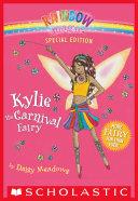 Rainbow Magic Special Edition  Kylie the Carnival Fairy