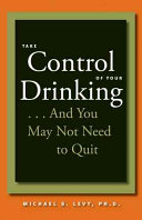 Take Control Of Your Drinking And You May Not Need To Quit