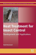 Heat Treatment for Insect Control  Developments and Applications Book
