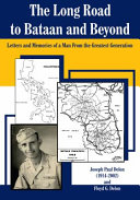 The Long Road To Bataan And Beyond