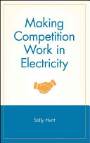 Making Competition Work in Electricity
