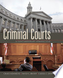 Criminal Courts  : A Contemporary Perspective
